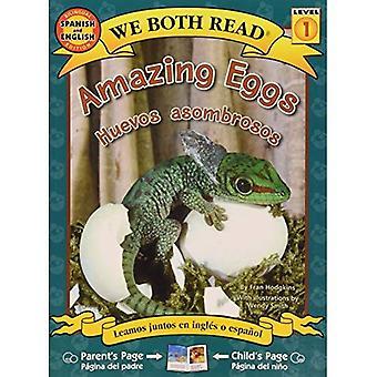 Amazing Eggs/Huevos Asombrosos (Spanish/English Bilingual Level 1)