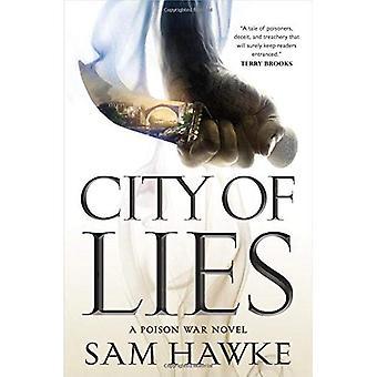 Stadt der Lügen: ein vergiften Krieg Roman (Poison Wars)