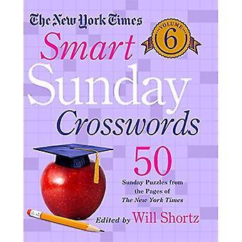 New York Times Smart søndag krydsord bind 6:50 søndag gåder fra siderne af New York Times (New York Times Crossword Puzzles)