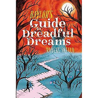 Guide de Baylor des rêves terribles (au-delà de Baylor)