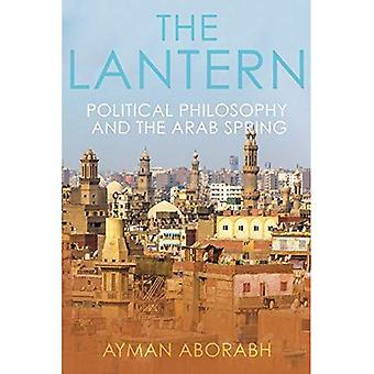 De lantaarn: Politieke filosofie en de Arabische lente