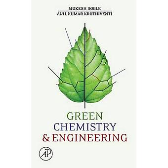 Green Chemistry and Processes by Doble & Mukesh