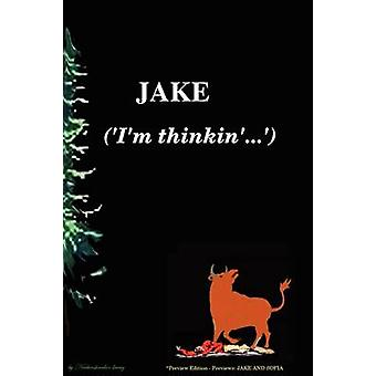 JAKE   Im thinkin...     Soft cover preview edition by L.G & Neebeeshaabookway