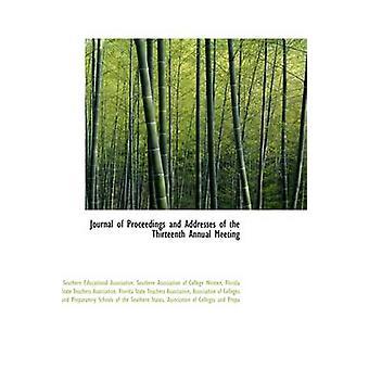 Tidsskrift for saksbehandlingen og adresser til Thirteenth årsmøtet av foreningen & sørlige pedagogiske