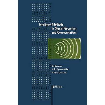 Intelligent Methods in Signal Processing and Communications by DoCampo & Domingo