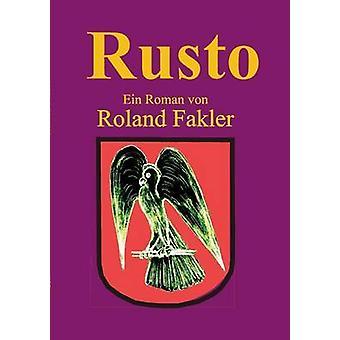 Rusto door Fakler & Roland
