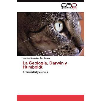 La Geologa Darwin y Humboldt durch Sequeiros San Roman Leandro