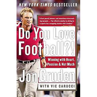 Do You Love Football? by Jon Gruden - 9780060579456 Book