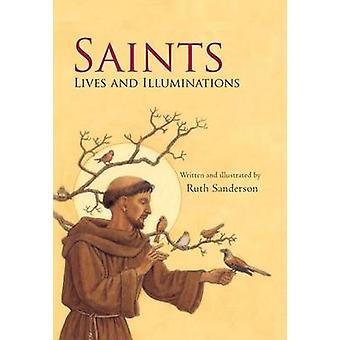 Saints (Combined ed) by Ruth Sanderson - 9780802853653 Book