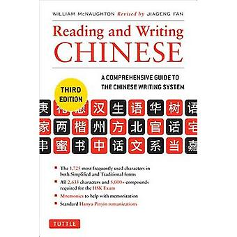Reading and Writing Chinese (3rd Revised edition) by William McNaught