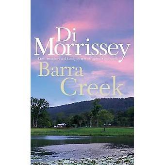Barra Creek by Di Morrissey - 9781250053268 Book