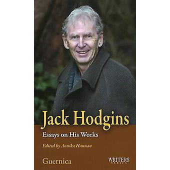 Jack Hodgins - Essays on His Works by Annika Hannan - 9781550713008 Bo