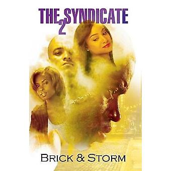 The Syndicate 2 - Carl Weber Presents by Brick - 9781622864959 Book