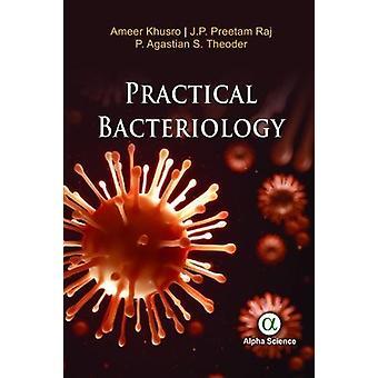 Practical Bacteriology by Ameer Khusro - 9781783322886 Book