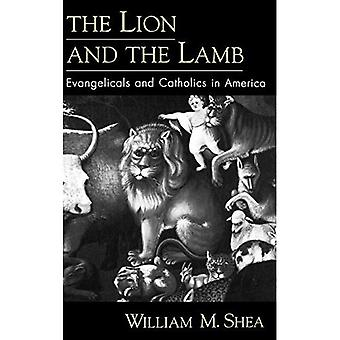 Løven og lammet: Evangelicals og katolikker i Amerika