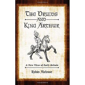 Druidit ja kuningas Arthur: uusi näkymä alussa Britannian