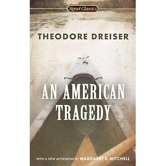 American Tragedy (Signet Classics) by Deceased Theodore Dreiser - 978