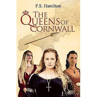 The Queens of Cornwall by F. S. Hamilton - 9781843868088 Book