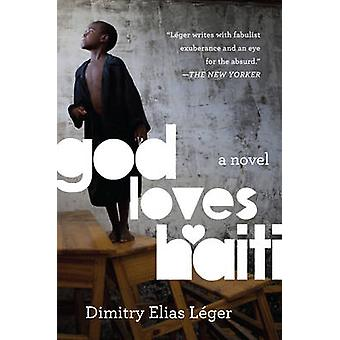 GOD LOVES HAITI             PB by Lger & Dimitry Elias