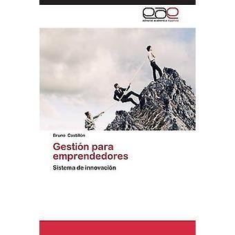 Gestin para emprendedores by Castilln Bruno