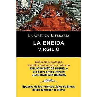 Virgilio La Eneida Coleccion La critica literaria por el celebre critico Literario Juan Bautista Bergua Ediciones Ibericas door Virgilio Mar N. & Publio
