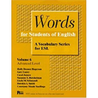 Ord för studenter i engelska: ordförråd serier för ESL: 006 (Pitt serie i engelska som andraspråk)
