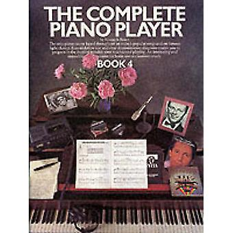 The Complete Piano Player  Book 4 by Kenneth Baker
