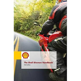 Shell Bitumen Handbook 6th edition by Robert.N Hunter