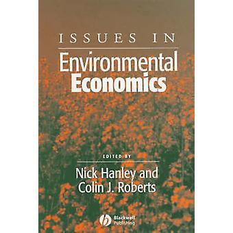 Issues in Environmental Economics by Nick Hanley - Colin Roberts - 97