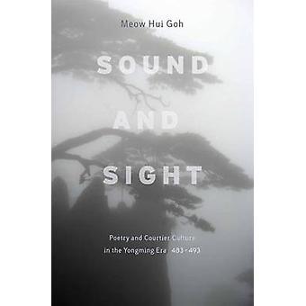 Klang und Anblick - Poesie und Höfling Kultur in der Yongmin Ära (483