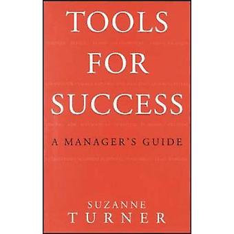 Tools for Success A Managers Guide door Suzanne Turner