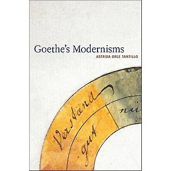 Goethes Modernisms door Astrida Orle Tantillo - 9781441120205 boek