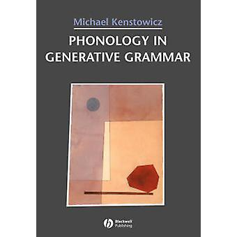 Phonology in Generative Grammar by Michael J Kenstowicz