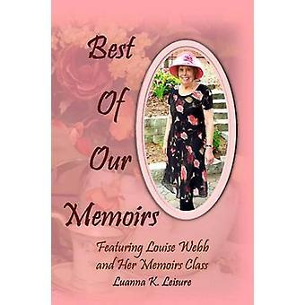 Best of Our Memoirs von Leisure & Luanna K.