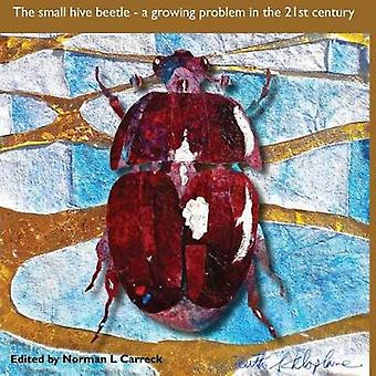 The Small hive beetle a growing problem in the 21st century by Carreck & Norman L