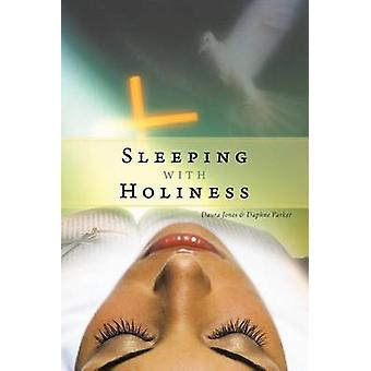 Sleeping with Holiness by Jones & Daura