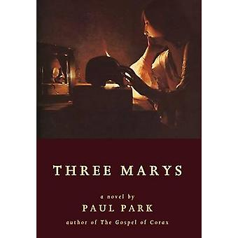 Three Marys by Park & Paul