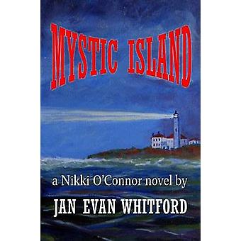 Mystic Island by Whitford & Jan Evan