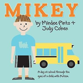 Mikey by Pinto & Mindee