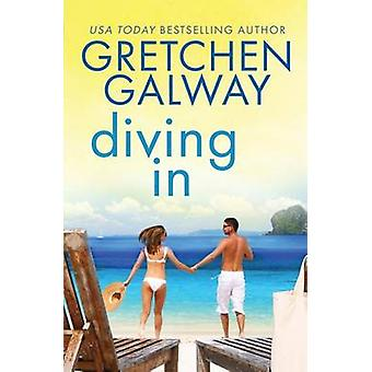 Diving In by Galway & Gretchen