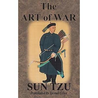 The Art of War by Tzu & Sun