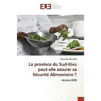 La province du SudKivu peutelle assurer sa Scurit Alimentaire by Nfundiko Chouchou