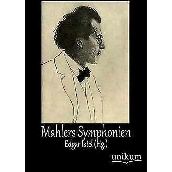 Mahlers Symphonien by Istel & Edgar