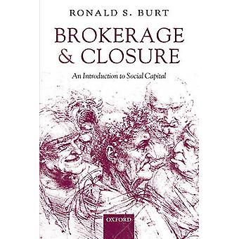 Mäkleri och nedläggning av Ronald Burt