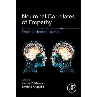 Neuronal Correlates of Empathy - From Rodent to Human - 9780128053973