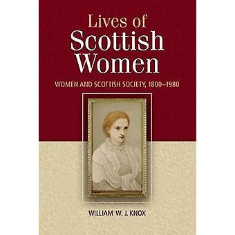 Skotske kvinders liv - Kvinder og Det Skotske Samfund 1800-1980 af