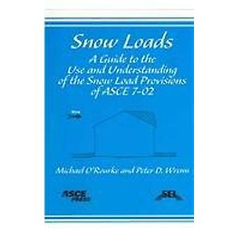 Snow Loads - A Guide to the Use and Understanding of the Snow Load Pro