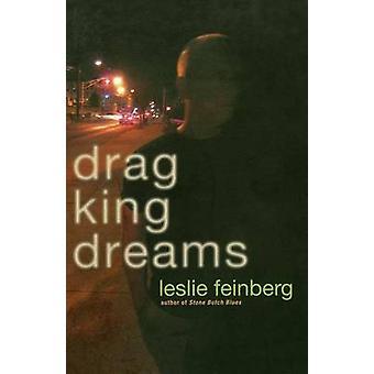 Drag King Dreams by Leslie Feinberg - 9780786717637 Book