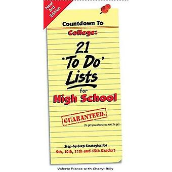 """Countdown to College - 21 aTo Doa Lists for High School - 21 """"To D"""