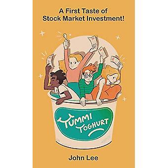 Yummi Yoghurt by John Lee - 9781786235206 Book